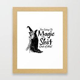 The Magic / When all else fails Framed Art Print