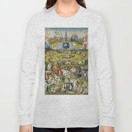 THE GARDEN OF EARTHLY DELIGHT - HEIRONYMUS BOSCH Long Sleeve T-shirt