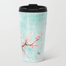 Live life in full bloom - Romantic Spring Cherry Blossom butterfly Watercolor illustration on aqua Travel Mug