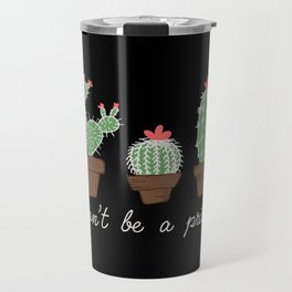 Don't Be a Prick (color) Travel Mug
