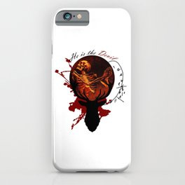 He is the Devil iPhone Case