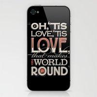 Oh, 'Tis Love iPhone & iPod Skin