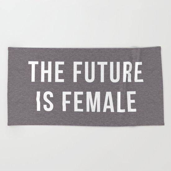 Future Is Female Quote Beach Towel