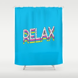 Relax Quote Shower Curtain
