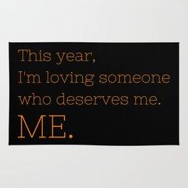 I'm loving someone who deserves me. ME - OITNB Collection Rug