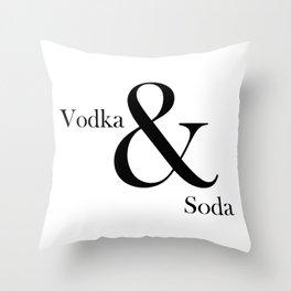 VODKA & SODA #2 Throw Pillow