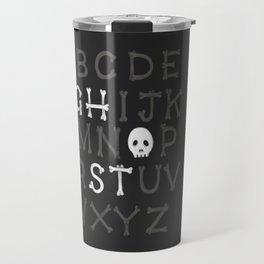 Somethin' strange in your alphabet Travel Mug