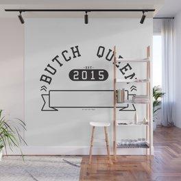 Butch Queen Athletics Wall Mural