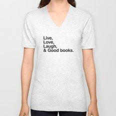 Live Love Laugh and Good Books Unisex V-Neck