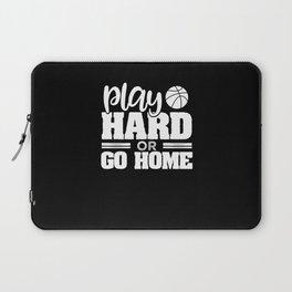Play hard or go home Laptop Sleeve