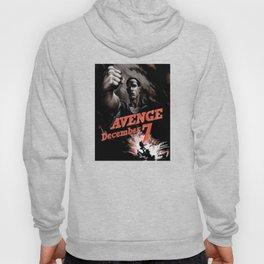 Avenge December 7th Hoody