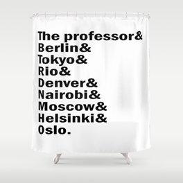 Money Heist /  La casa de papel squad. (version 2, in white) Shower Curtain
