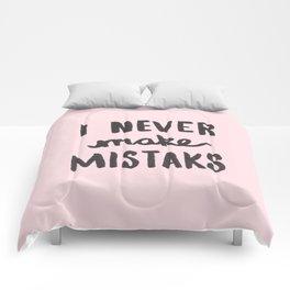I Never Make Mistaks - Typography Pink Comforters