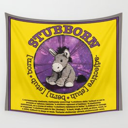 Stubborn Wall Tapestry