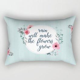 Rain Will Make The Flowers Grow #3 Rectangular Pillow