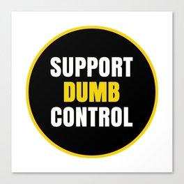 support dumb control Canvas Print