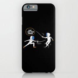 Luke I Am Your Fencer iPhone Case