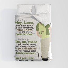 Carl Spackler and the Lama Comforters