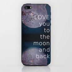 LOVE you to the moon and back iPhone & iPod Skin