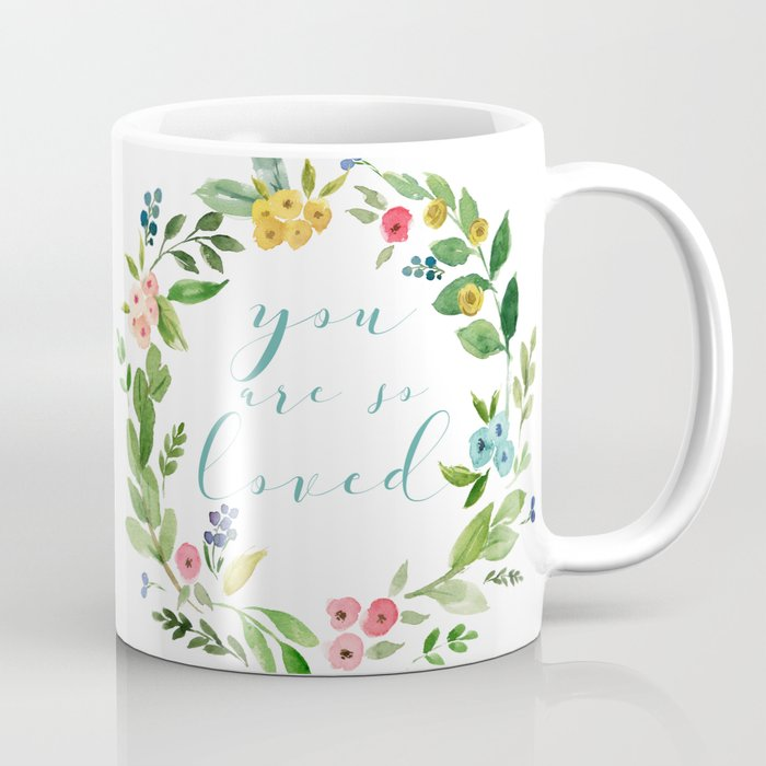 You Are So Loved floral wreath teal Coffee Mug