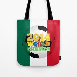 2014 World Champs Ball - Mexico Tote Bag