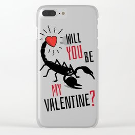 Will You Be My Valentine? Scorpion Love. Clear iPhone Case