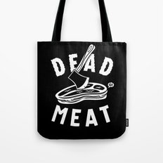 DEAD MEAT Tote Bag