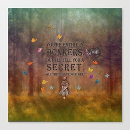 Wonderland Forest - Bonkers Quote Canvas Print