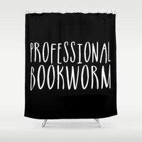 bookworm Shower Curtains featuring Professional bookworm - Inverted by bookwormboutique