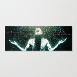 They Will Hunger and Thirst No More Canvas Print