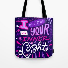 I believe in your Inner Light Tote Bag