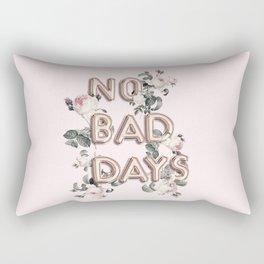 NO BAD DAYS - ROSEGOLD BALLOONS & ROSES Rectangular Pillow