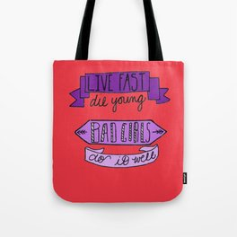 Live Fast, Die Young.. Tote Bag