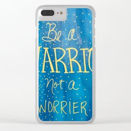 Be a Warrior - Blue w/gold letters Clear iPhone Case