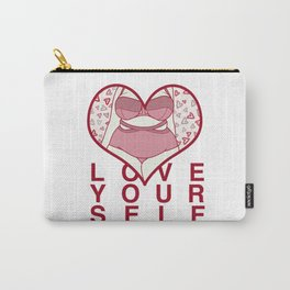love yourself Carry-All Pouch