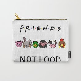 F.R.I.E.N.D.S. NOT FOOD Carry-All Pouch