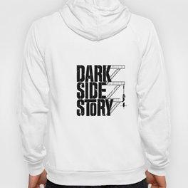 Dark Side Story Hoody