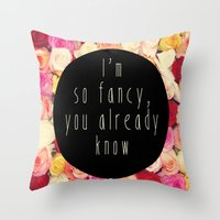 fancy Throw Pillows featuring Fancy by LocoLyrics