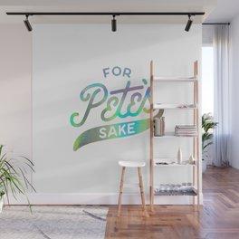 FOR PETE'S SAKE HOLOGRAM Wall Mural