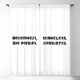 Never the Less, She persisted. in rugged black Blackout Curtain