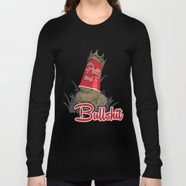 Party & Bullshit Long Sleeve T-shirt