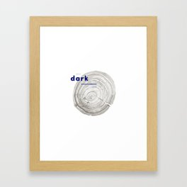 You're so dark Framed Art Print