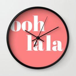 ooh la la IV Wall Clock