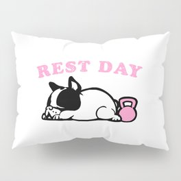 Rest Day Frenchie Pillow Sham