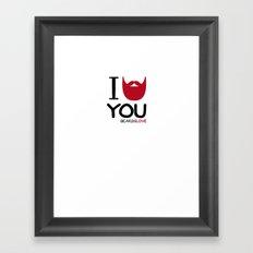 I BEARD YOU Framed Art Print