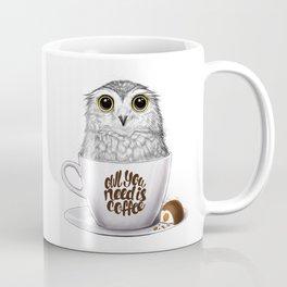 Owl you need is coffee Coffee Mug