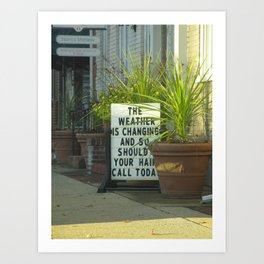 The Weather Is Changing Art Print