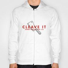 Cleave it - Zombie Survival Tools Hoody