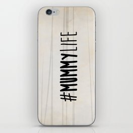#MummyLife iPhone Skin