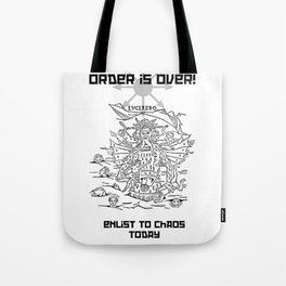 Enlist to Chaos Tote Bag